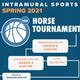 Intramural Sports: Horse Tournament