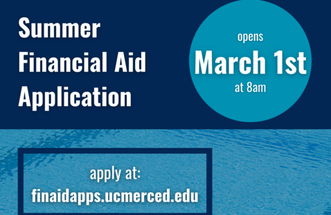 Summer Financial Aid Application Opens March 1st at 8am