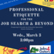 Professional Etiquette for the Job Search & Beyond