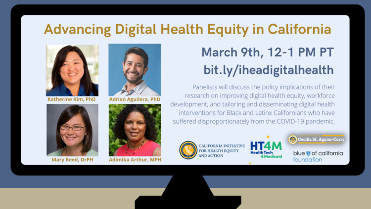 Mar 9, 2021: Advancing Digital Health Equity in California