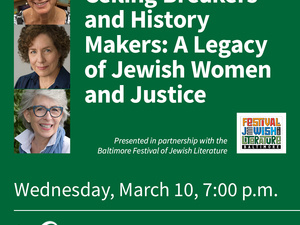 Ceiling Breakers and History Makers: A Legacy of Jewish Women and Justice