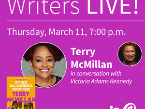 Writers LIVE! Terry McMillan, It's Not All Downhill From Here