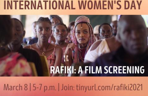 Celebrate International Women's Day, Rafiki: A film screening, March 8th, 5-7pm