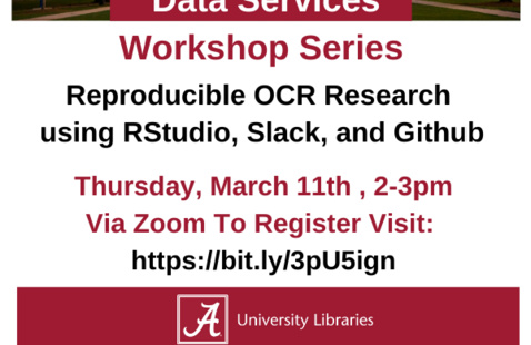 UA Libraries Data Services Workshop: Reproducible OCR Research using RStudio, Slack, and Github