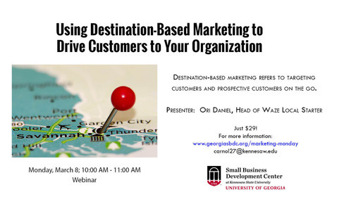 Marketing Monday: Using Destination-Based Marketing to Drive Customers to Your Small Business