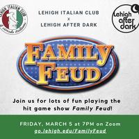 Family Feud | Lehigh After Dark