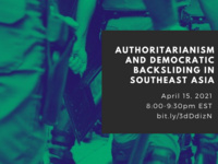 Authoritarianism and Democratic Backsliding in Southeast Asia: A Virtual Roundtable