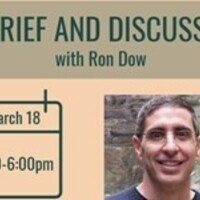 Debrief and discussion with Ron Dow
