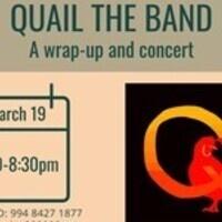 Outro and Quail Concert