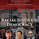 Racial Justice & Democracy