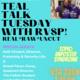 Teal Talk Tuesday with Keli Vincent & Grisell Pérez-Carey