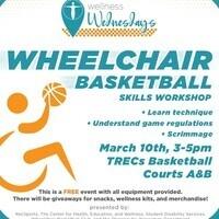 Wheelchair Basketball Skills Workshop