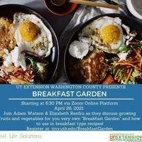 Garden to Table Series: Breakfast Garden