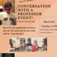 Conversation w/ a professor flyer