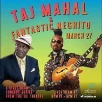 Taj Mahal & Fantastic Negrito