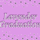 Tenth Annual Lavender Graduation
