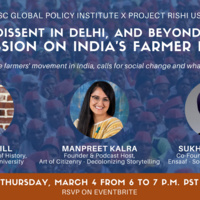 Dissent in Delhi and Beyond: A Discussion on India's Farmer Protests