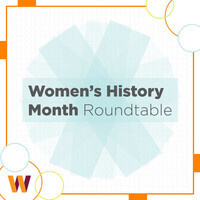 TCE Women's History Month Roundtable