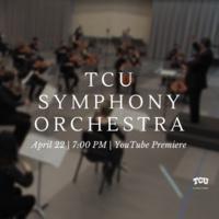 Ensemble Concert Series: TCU Symphony Orchestra