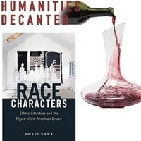 Swati Rana   Race Characters: Ethnic Literature and the Figure of the American Dream