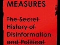 CANCELLED - Active Measures: The Secret History of Disinformation and Political Warfare