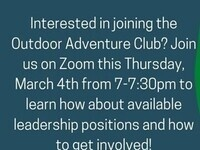 Interested in joining the Outdoor Adventure Club? Join us on Zoom this Thursday, March 4th from 7-7:30 PM to learn how about available leadership positions and how to get involved!
