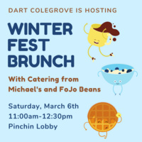 Dart Colegrove is hosting Winterfest Brunch with catering from Michaels' and FoJo Beans. Saturday, 3/6 11am-12:30pm Pinchin lobby