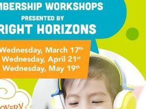 Members-Only Virtual Workshop presented by Bright Horizons