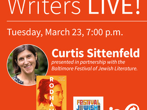 Writers LIVE! Curtis Sittenfeld