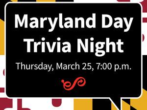 Maryland Day Trivia Night