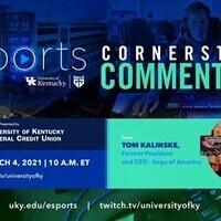 Tom Kalinske - Esports Cornerstone Commentary