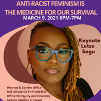 Women's Herstory Month and International Women's Day keynote: Anti-racist Feminism is the Medicine for Our Survival