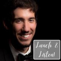 Lunch & Listen: Daniel Kuehler, piano