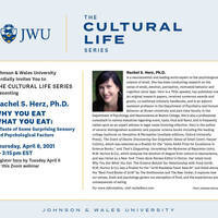 The Cultural Life Series ~ Rachel S. Herz, Ph.D. ~ Why You Eat What You Eat