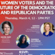 Women Voters and the Future of the Democratic and Republican Parties