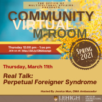 Community M-Room: Perpetual Foreigner Syndrome | Multicultural Affairs