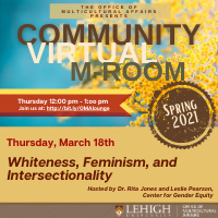 Community M-Room: Whiteness, Feminism, and Intersectionality | Multicultural Affairs
