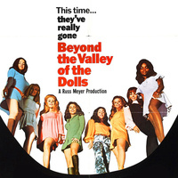 Movie & Discussion: Beyond the Valley of the Dolls