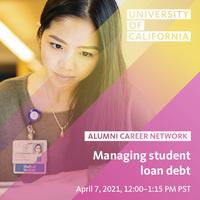 UC Alumni Career Network | Managing Student Loan Debt