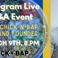 Instagram Live Q&A with the Founder and CEO of Chick-N-Bap, Sung Kim (CC)