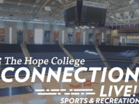 Event image for The Hope College Connection Live: Sports & Recreation