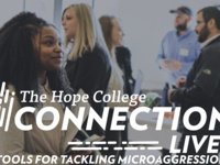 Event image for The Hope College Connection Live! Tools to Tackle Microaggressions in the Workforce