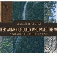 Shades of Pride Presents: Queer Womxn of Color Who Paved the Way