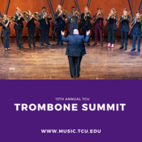 13th Annual TCU Trombone Summit