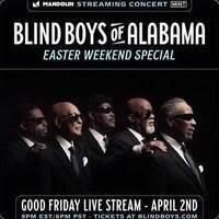 Blind Boys of AlabamaEaster Weekend Special