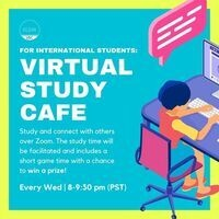 International Grad Students - Virtual Study Cafe