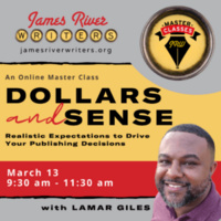 Master Class: Dollars & Sense: Realistic Expectations to Drive Your Publishing Decisions
