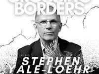 Crossing Borders: Stephen Yale-Loehr