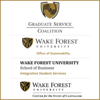 WFUSB Graduate Service Coalition, WFU Office of Sustainability, WFUSB Integrative Student Services, and WFUSB Center for the Study of Capitalism