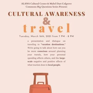 cultural awareness and travel 3/16 7-8pm on zoom
